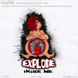 Explode Inside Me R.A.F.T.