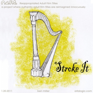 Stroke It R.A.F.T.